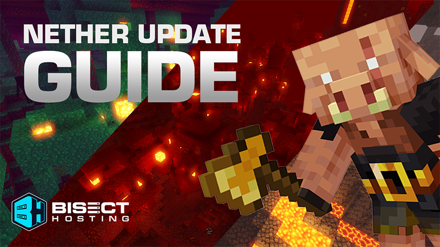 Nether Update Guide