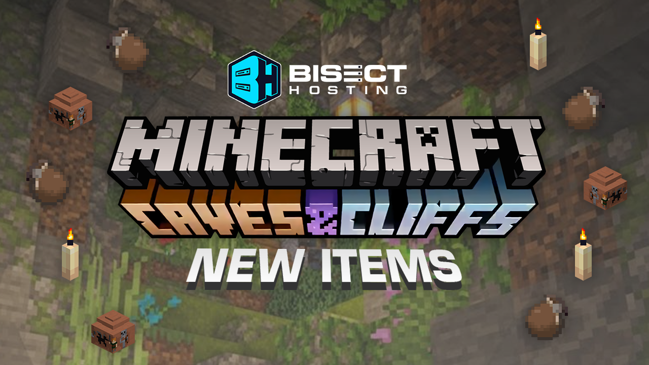 Minecraft 1.17 Caves and Cliffs Items