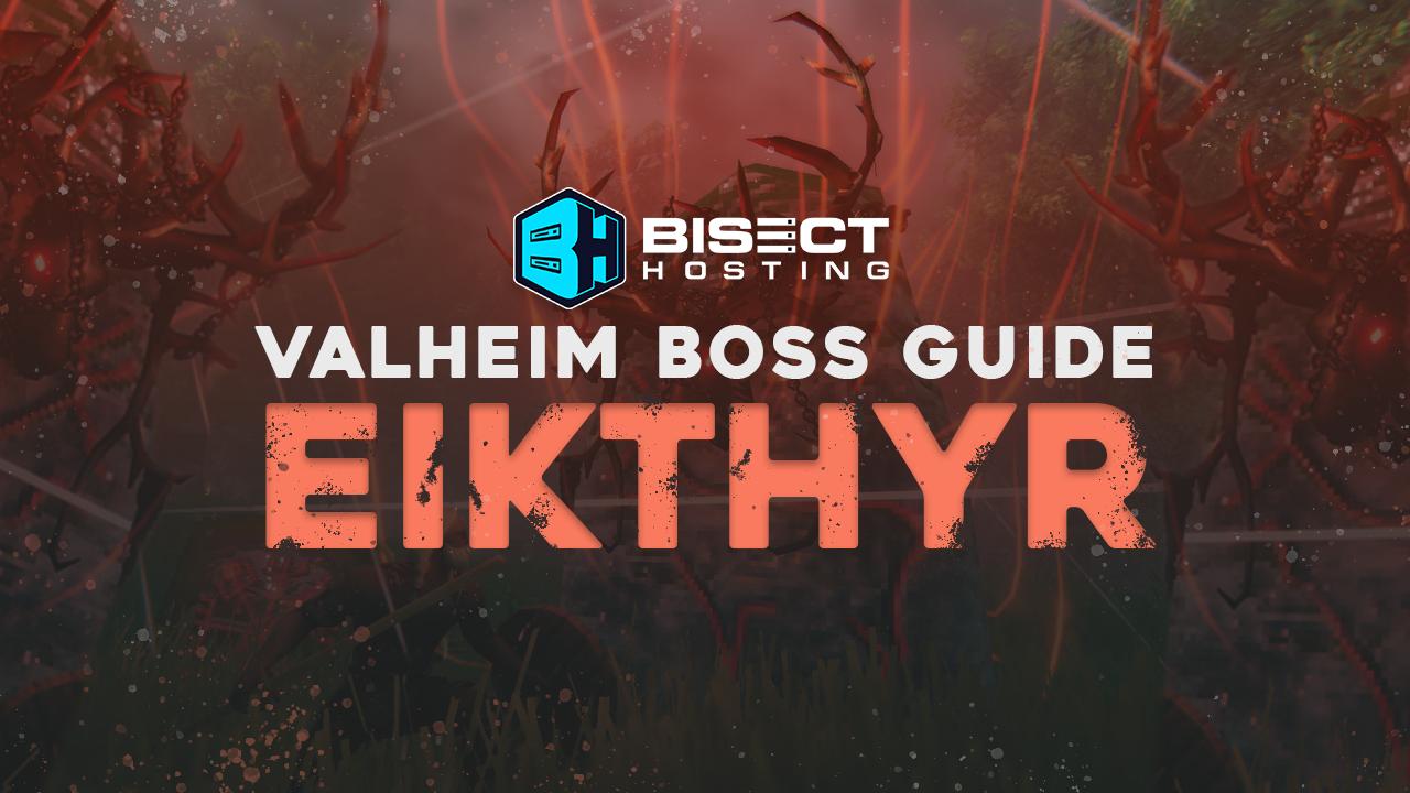 Valheim Eikthyr Boss Guide