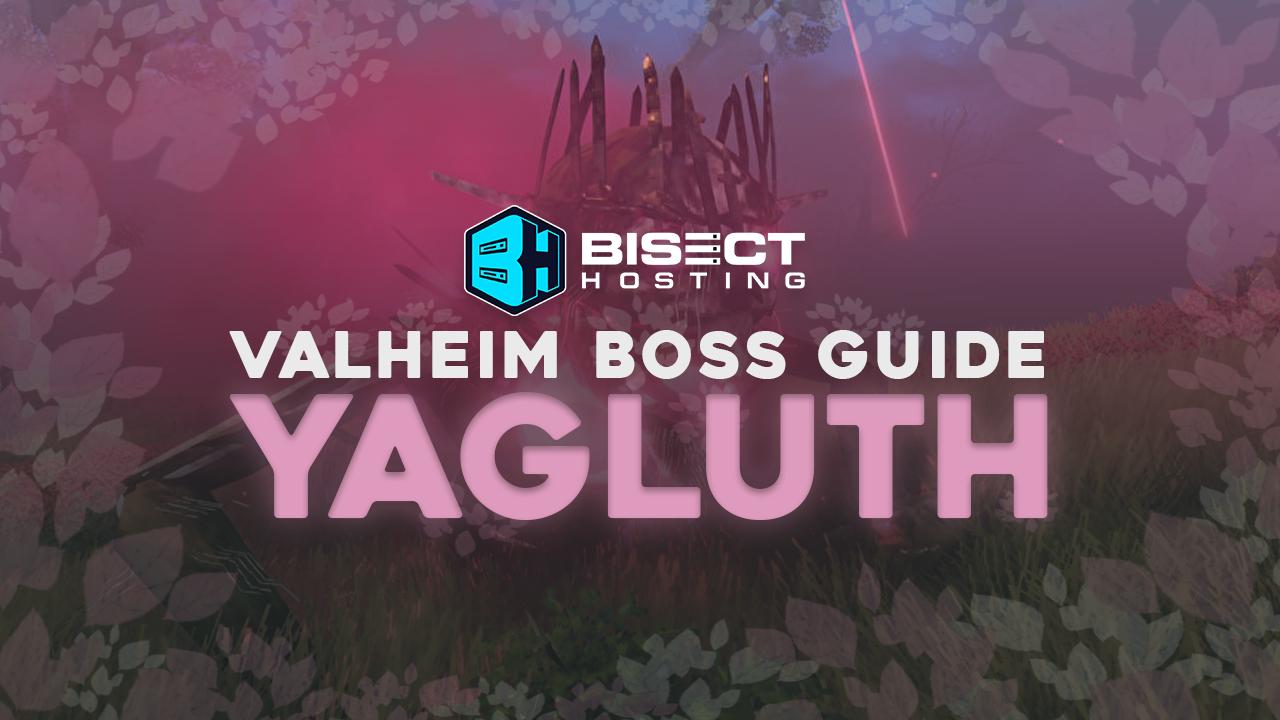Valheim Boss Guide: Yagluth