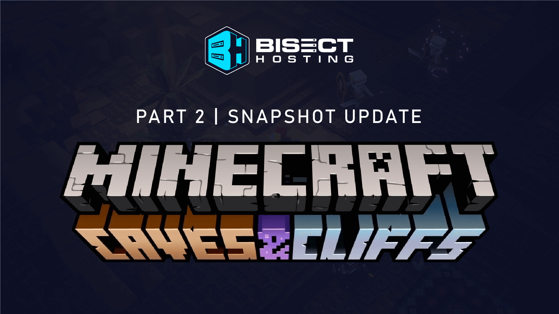Minecraft 1.18 Features Available Now in Snapshot Update 21W37A