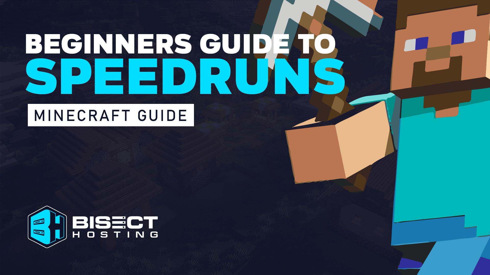 Beginners Guide to Speedruns: Minecraft 1.17
